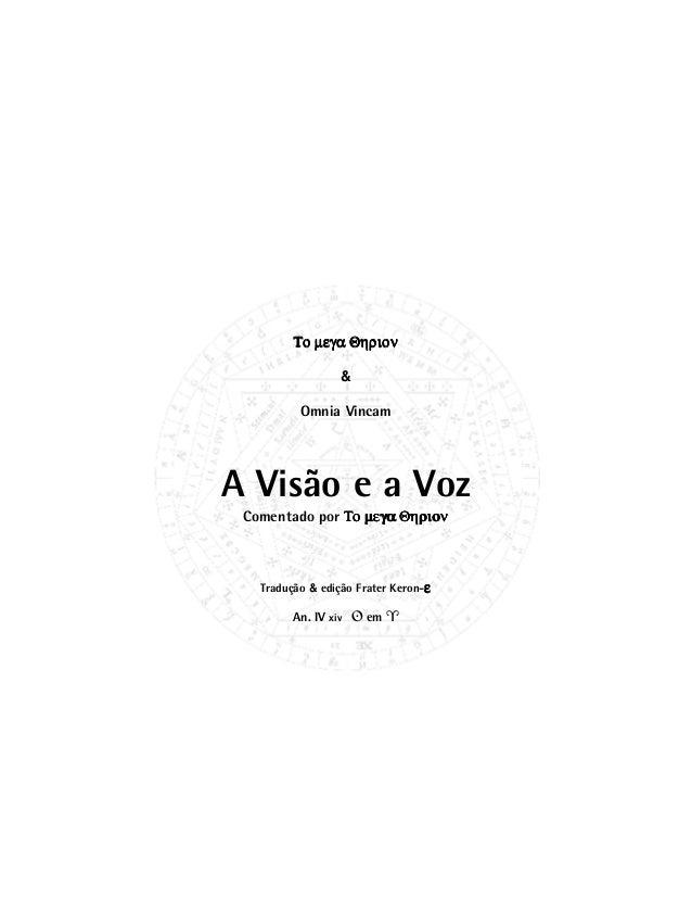 Το µεγα ΘηριονΤο µεγα ΘηριονΤο µεγα ΘηριονΤο µεγα Θηριον & Omnia Vincam A Visão e a Voz Comentado por Το µεγα ΘηριονΤο µεγ...