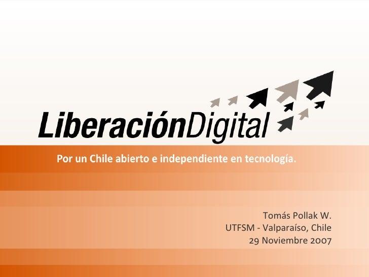 Tomás Pollak W.         UTFSM - Valparaíso, Chile             29 Noviembre 2007