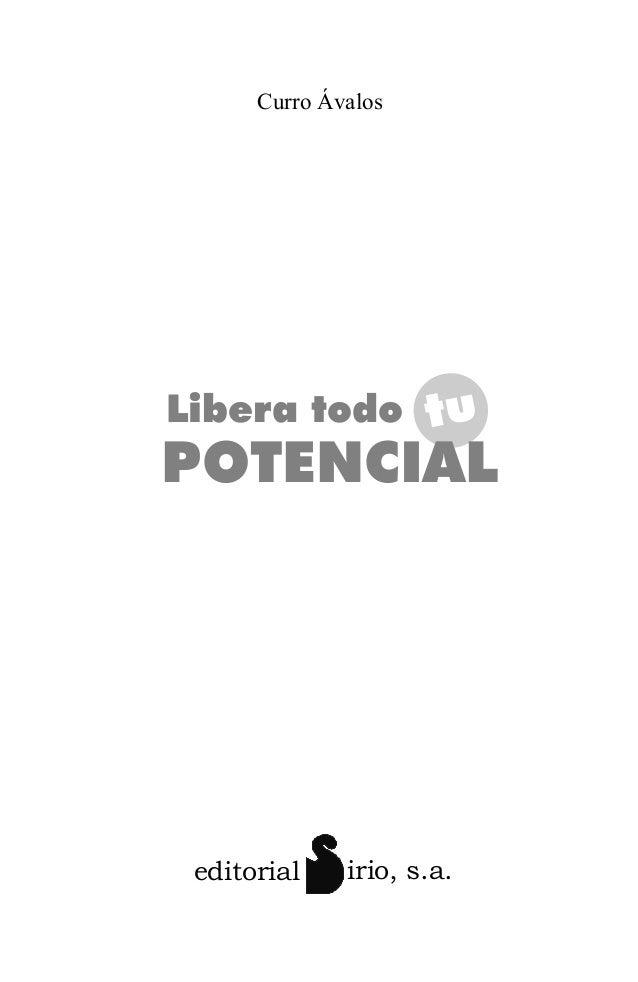 Libera Todo Tu Potencial. Introducción y Prólogo por Sergio Scariolo. Slide 3