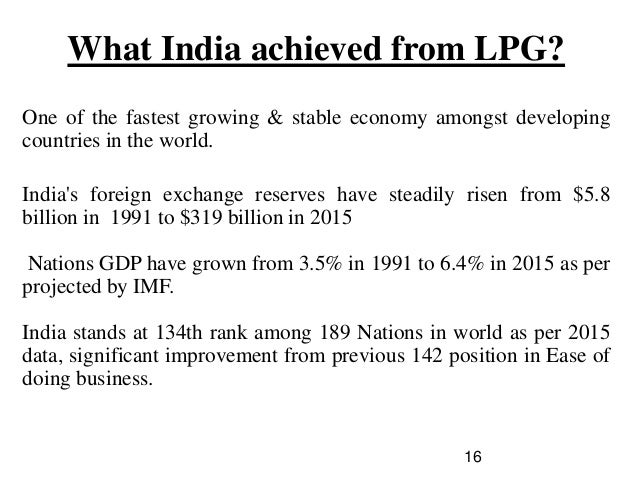 lpg in india liberlization privatization globalization Liberalization privatization and globalization (lpg) globalization liberalization and privatization throughout this paper, there globalization in india had a favorable impact on the overall growth rate of the economy.