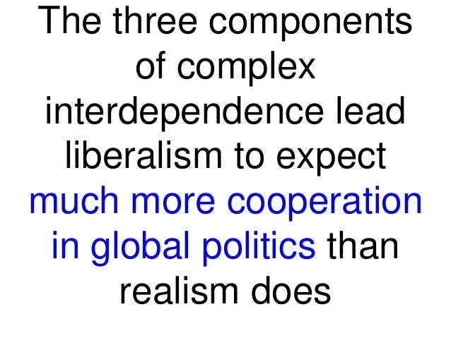"""dimopoulos dimosthenis realism and complex interdependence in keohane and nye, """"realism and complex interdependence"""", chapter 1-3, two major questions are attempted to be answered: what are the major features of world politics when interdependence, particularly economic interdependence, is extensive and how and why do international regimes change."""