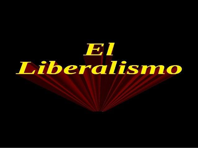 El liberalismo es un sistema filosófico, económico y de acción política, que promueve las libertades civiles y el máximo l...