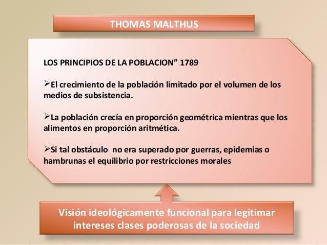 """THOMAS MALTHUS LOS PRINCIPIOS DE LA POBLACION"""" 1789 El crecimiento de la población limitado por el volumen de los medios ..."""