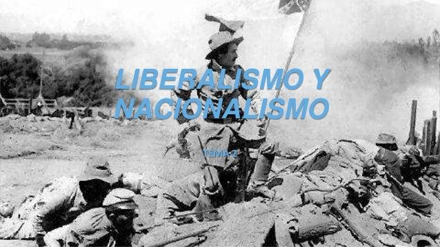 LIBERALISMO Y NACIONALISMO TEMA 2