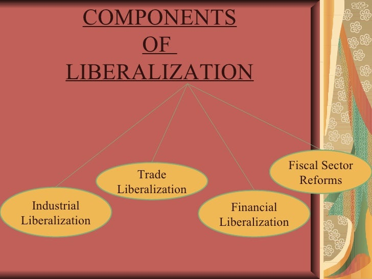 trade liberalisation is the removal or Free trade is a trade policy that does not restrict imports or exports it is the idea of the free  however, liberalization of trade can cause significant and unequally  removing the tariff and having free trade would be a net gain for society.