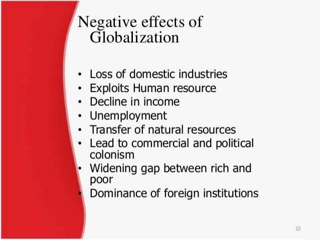 globalization in economics and its consequences The phenomenon of globalization some economists have a positive outlook regarding the net effects of globalization on economic growth these effects have.