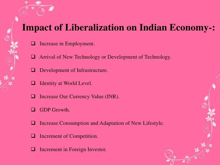 impact on privatisation on indian economy Notes wwwiasscorein indian economy 1 impact of new economic policy liberalization, privatization, and globalization india's post-independence development strategy showed all the signs of stagnation, but the economy started.
