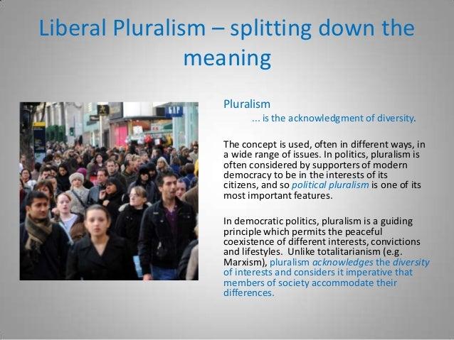 Liberal Pluralism ...