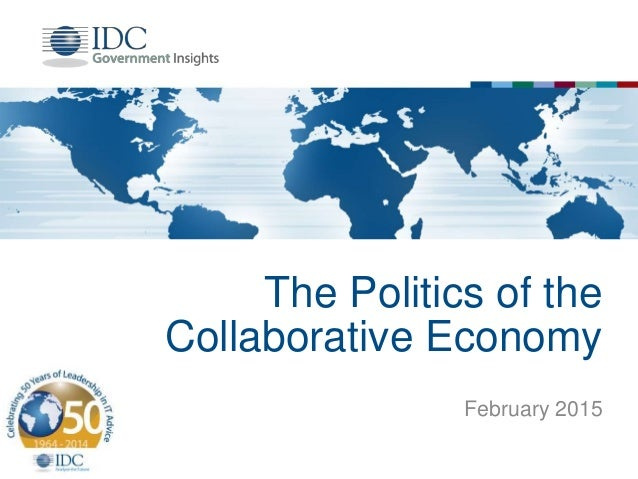 The Politics of the Collaborative Economy February 2015