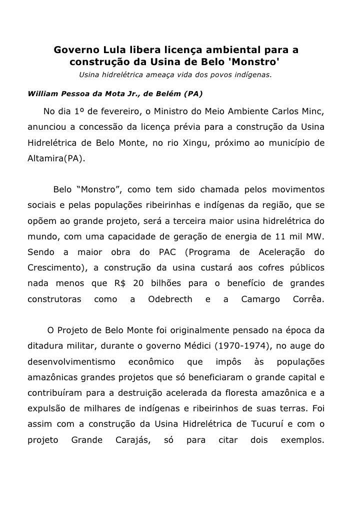 Governo Lula libera licença ambiental para a         construção da Usina de Belo 'Monstro'                Usina hidrelétri...