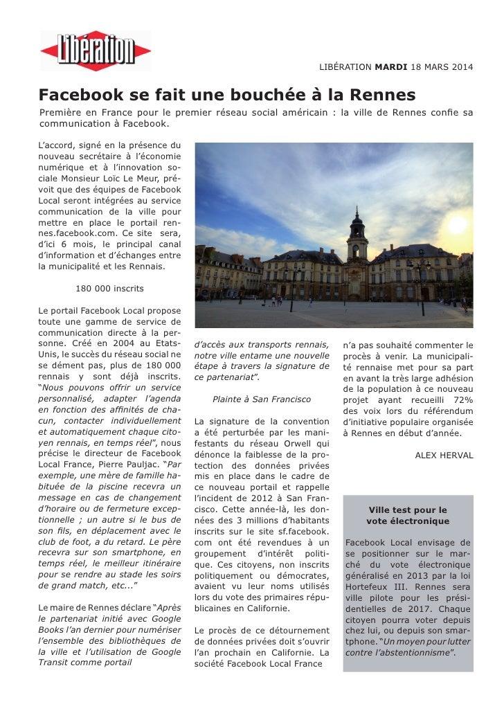 LIBÉRATION MARDI 18 MARS 2014Facebook se fait une bouchée à la RennesPremière en France pour le premier réseau social amér...