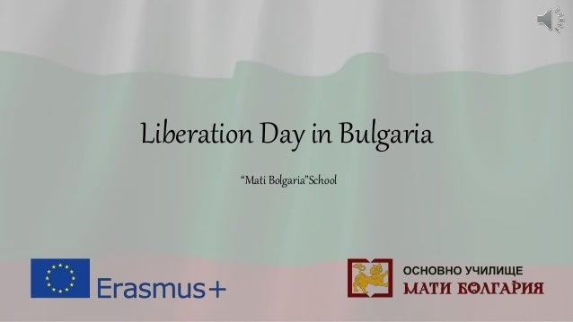 """Liberation Day in Bulgaria """"Mati Bolgaria""""School"""