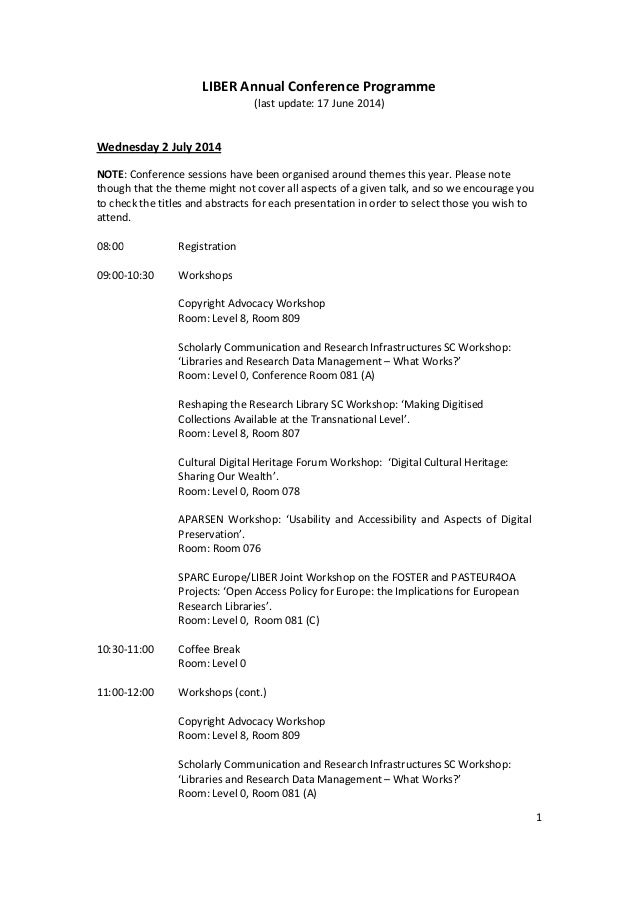 1 LIBER Annual Conference Programme (last update: 17 June 2014) Wednesday 2 July 2014 NOTE: Conference sessions have been ...