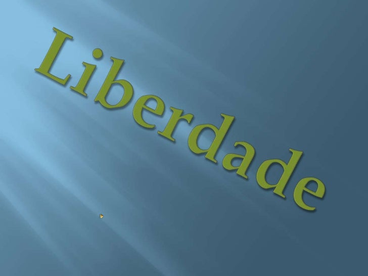 Liberdade<br />