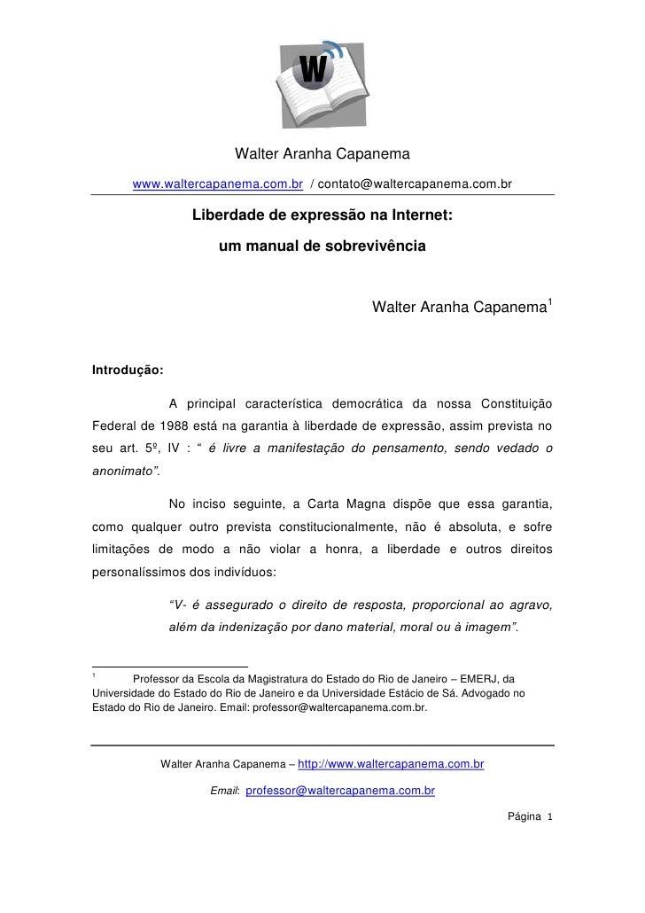 Walter Aranha Capanema       www.waltercapanema.com.br / contato@waltercapanema.com.br                   Liberdade de expr...