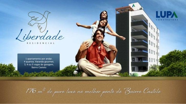 Sobre o Residencial LiberdadeUm apartamento por andar com 4 quartos e muito conforto no Bairro Castelo em Belo HorizonteO ...