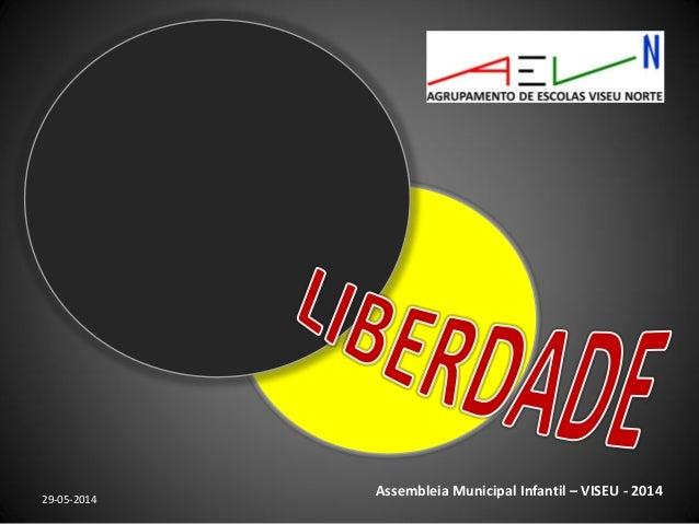 29-05-2014 Assembleia Municipal Infantil – VISEU - 2014
