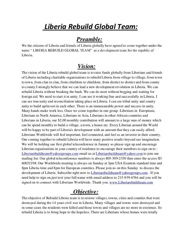 Liberia Rebuild Global Team:                                      Preamble:We the citizens of Liberia and friends of Liber...