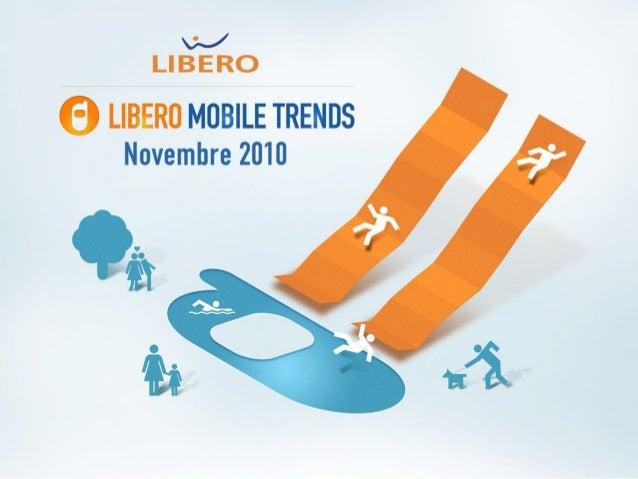 Libero Mobile Trends - Nov. 2010