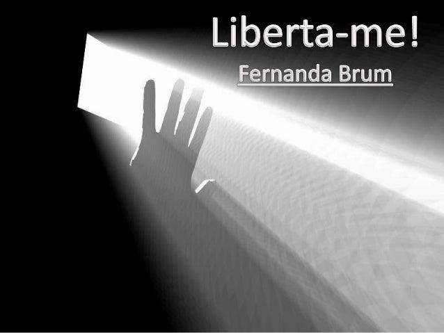 Fernanda Brum - Liberta-me! Versão 2