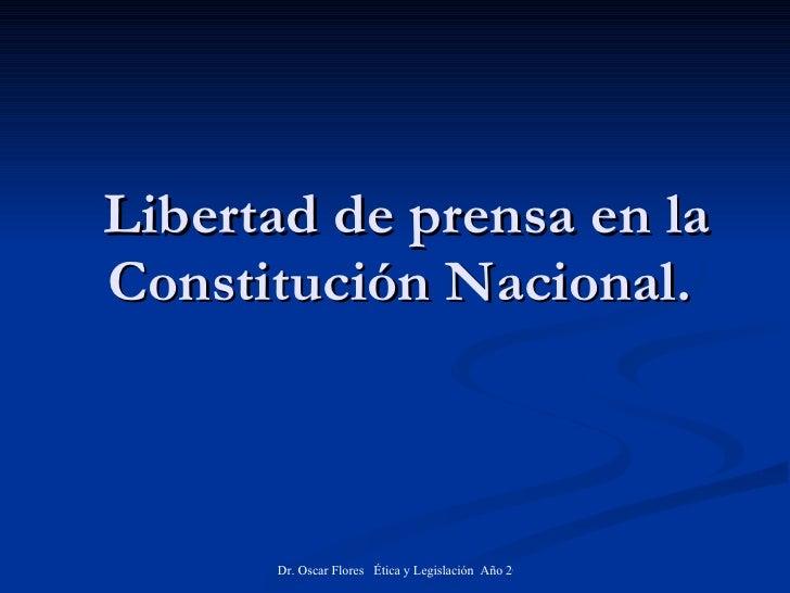 Libertad de prensa en la Constitución Nacional.