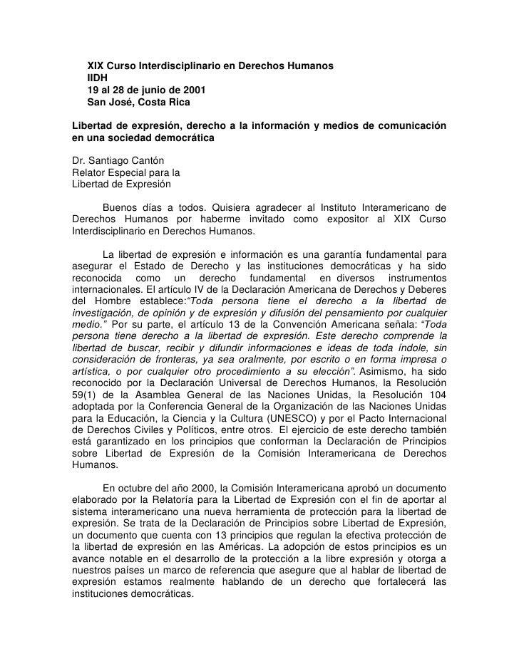 XIX Curso Interdisciplinario en Derechos Humanos   IIDH   19 al 28 de junio de 2001   San José, Costa RicaLibertad de expr...