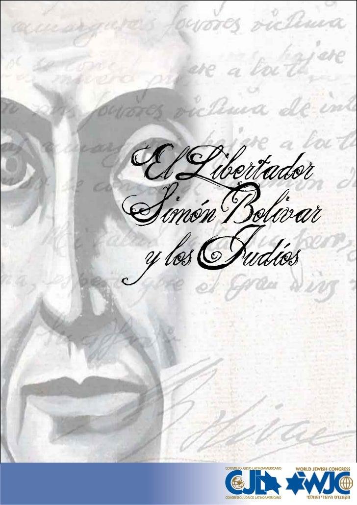 El LibertadorSimón Bolivar y los Judíos