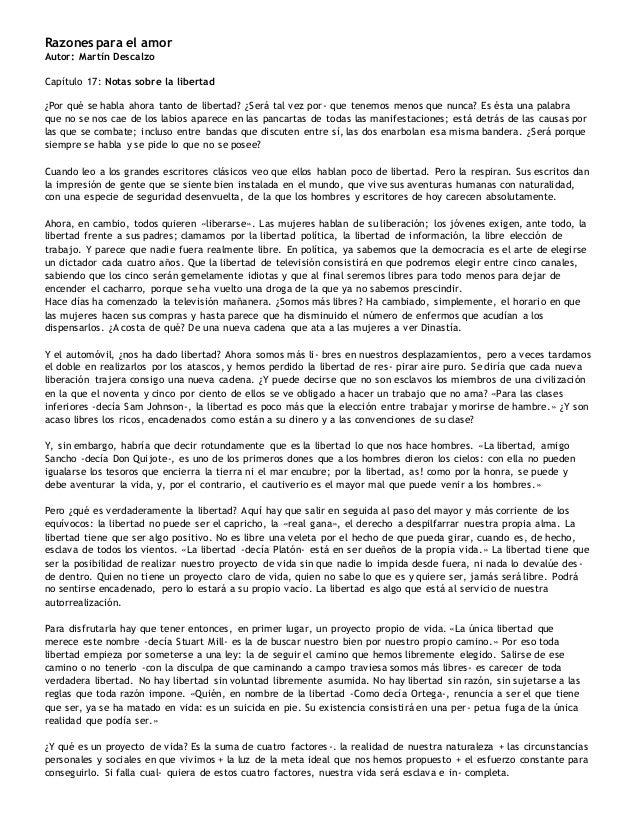 Razones para el amor Autor: Martín Descalzo Capítulo 17: Notas sobre la libertad ¿Por qué se habla ahora tanto de libertad...