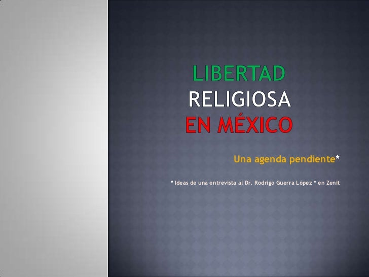 Una agenda pendiente** Ideas de una entrevista al Dr. Rodrigo Guerra López * en Zenit