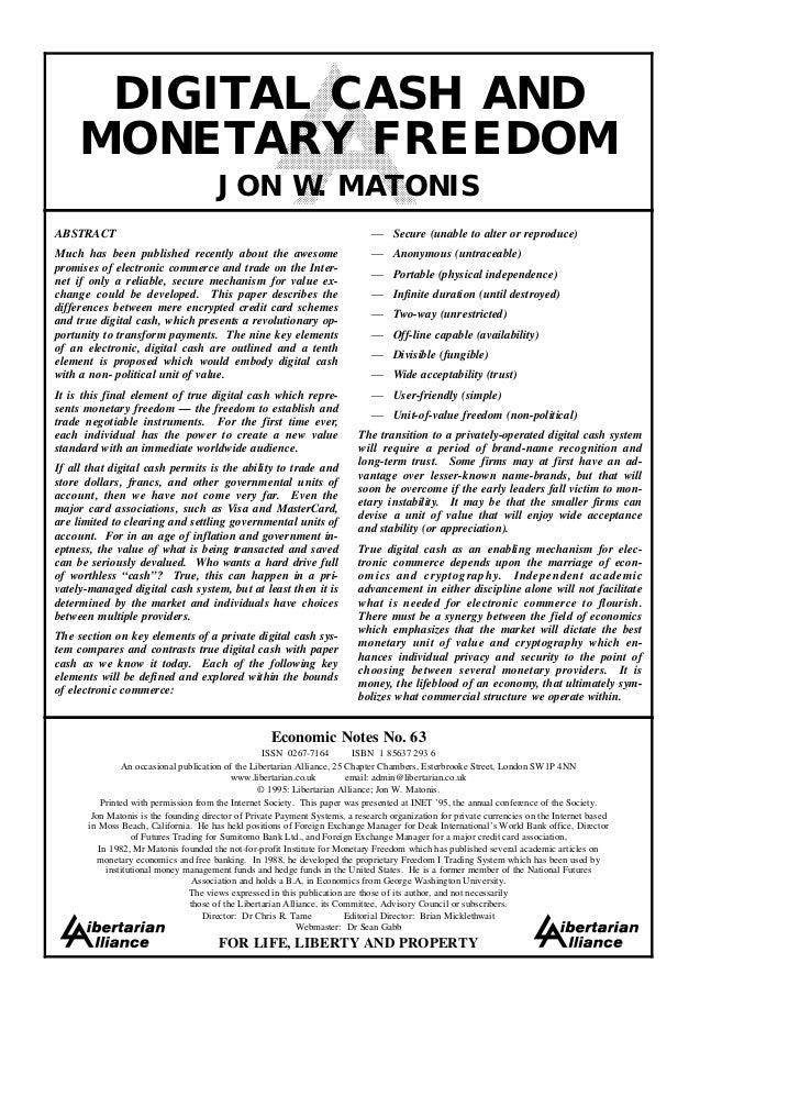 DIGITAL CASH AND     MONETARY FREEDOM                                        JON W. MATONISABSTRACT                       ...