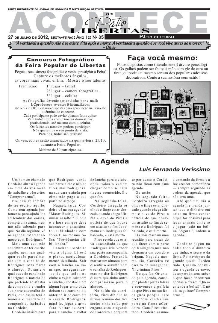 ACONTE C Eparte integrante do jornal de negócios :: distribuição gratuita27 de julho de 2012, sexta-feira:: Ano I :: No 05...