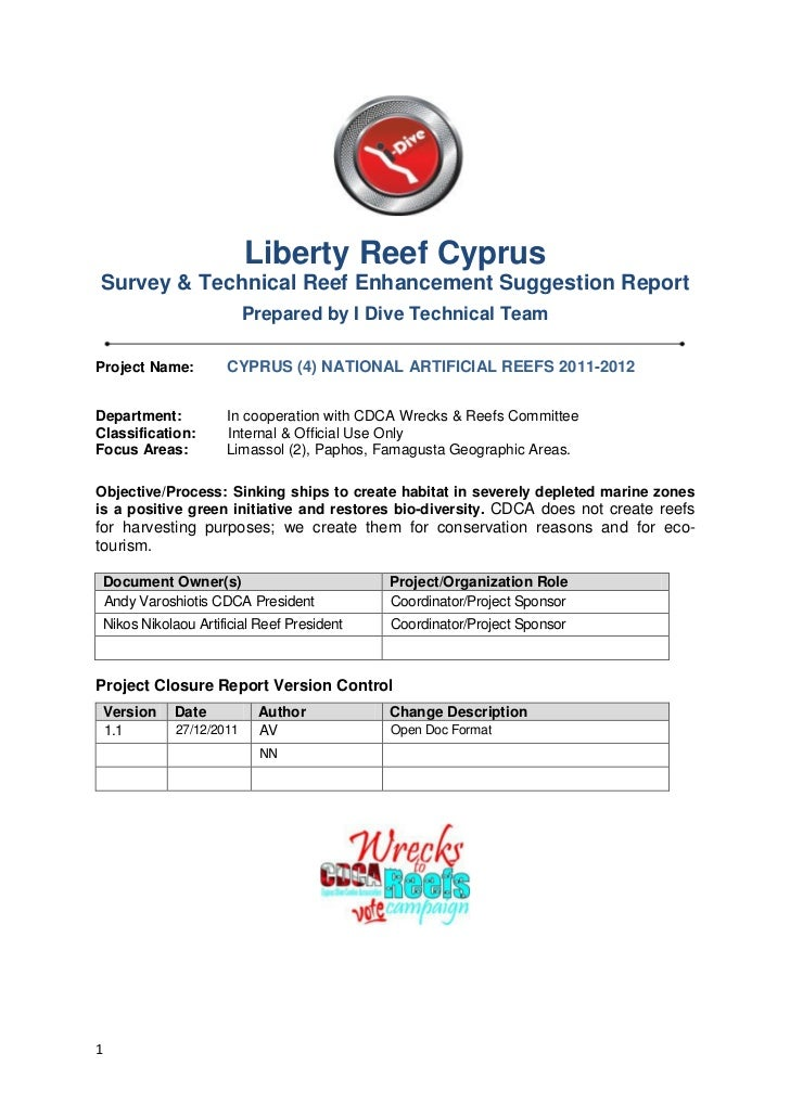 Liberty Reef CyprusSurvey & Technical Reef Enhancement Suggestion Report                          Prepared by I Dive Techn...