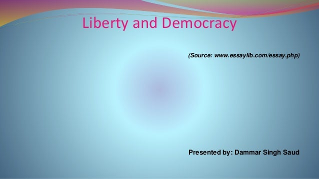 Liberty And Democracy From Readers Digest April  Liberty And Democracy Source Wwwessaylibcomessayphp  Columbia Business School Essay also The Thesis Statement In A Research Essay Should  Where Can I Get Help With My Business Plan