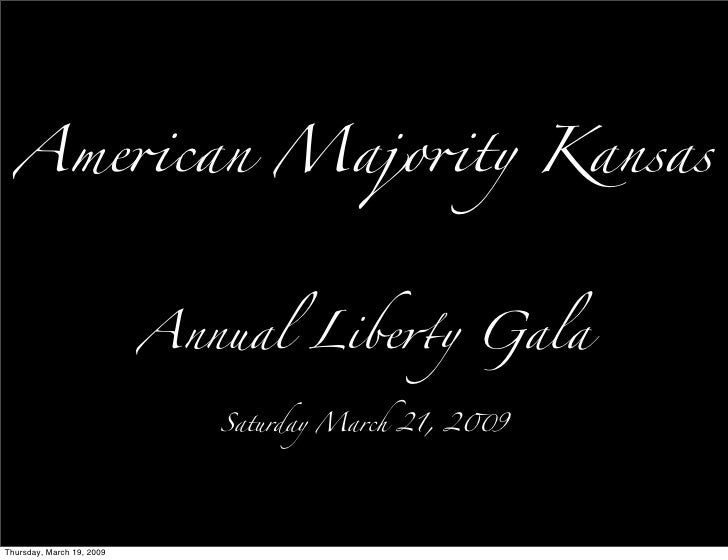 Ame!can Majo!ty Kansas                               Annual Libequot;y Gala                                Saturday March ...