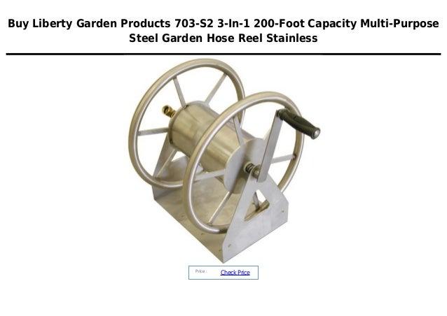 buy liberty garden products 703 s2 3 in 1 200 foot capacity - Liberty Garden Hose Reel
