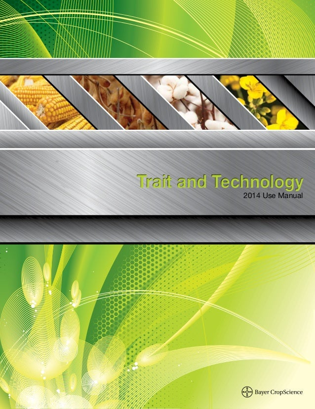 Trait and TechnologyTrait and Technology 2014 Use Manual Trait and Technology