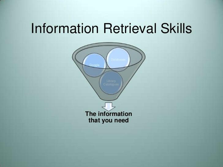 Information Retrieval Skills<br />