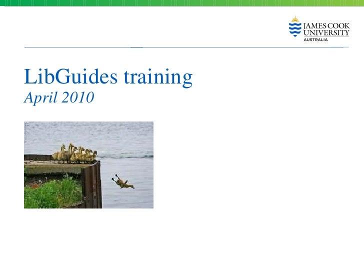 LibGuides training April 2010