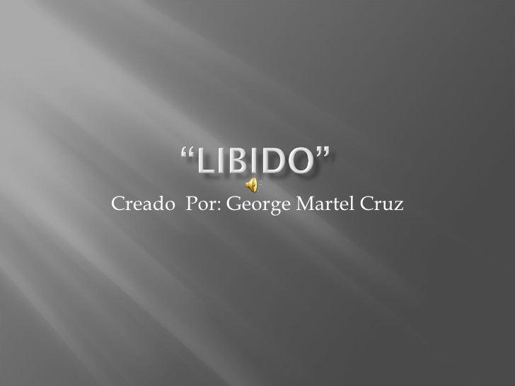 Creado  Por: George Martel Cruz