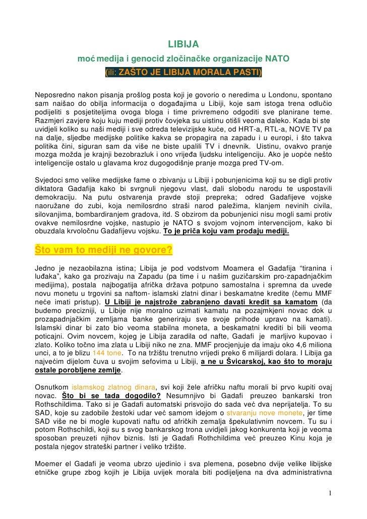 LIBIJA              moć medija i genocid zločinačke organizacije NATO                       (ili: ZAŠTO JE LIBIJA MORALA P...