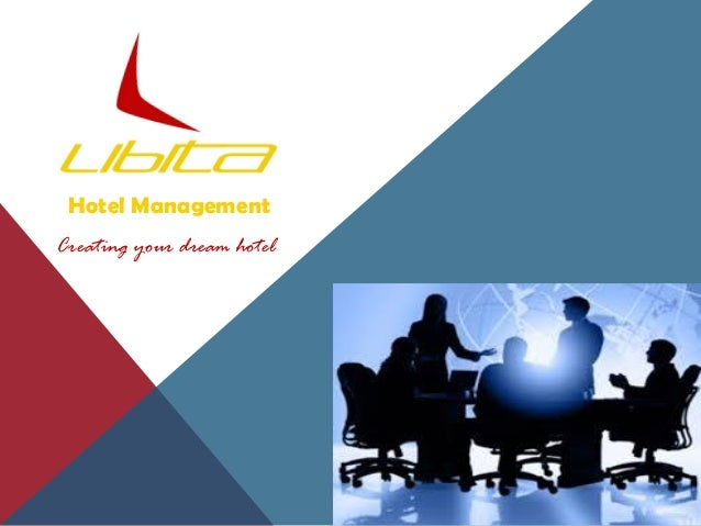 Hotel Management Creating your dream hotel