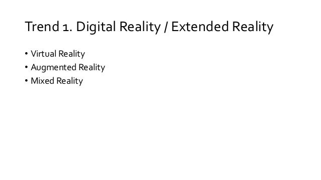 From Virtual Reality to Blockchain: Current and Emerging Tech Trends Slide 3