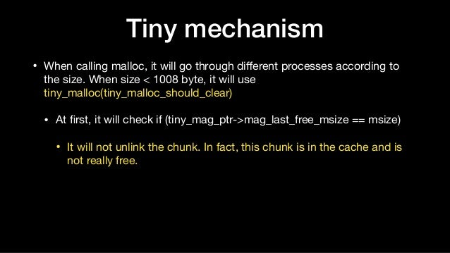 • When calling malloc, it will go through different processes according to the size. When size < 1008 byte, it will use tin...