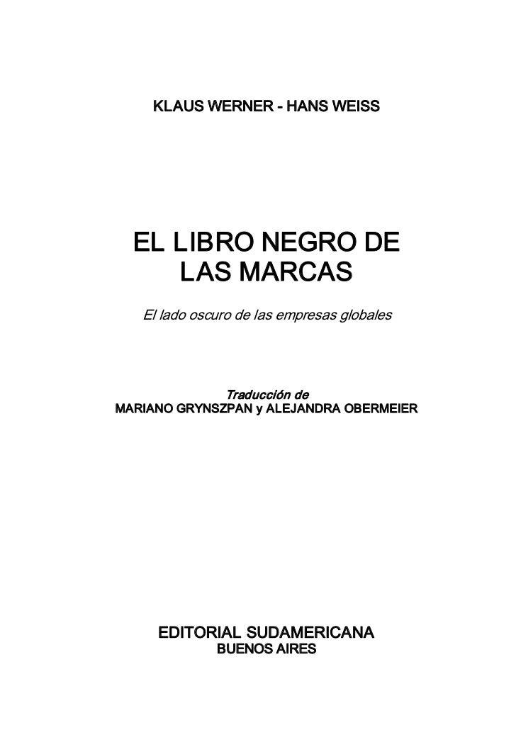 KLAUSWERNERHANSWEISS  ELLIBRONEGRODE     LASMARCAS   Elladooscurodelasempresasglobales              Tra...