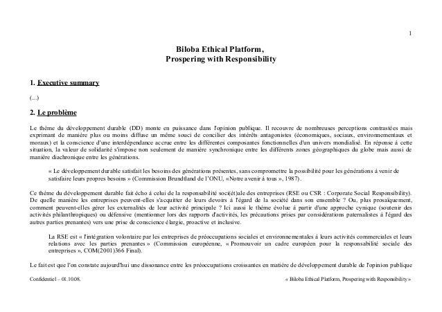 1  Biloba Ethical Platform,  Prospering with Responsibility  1. Executive summary  (...)  2. Le problème  Le thème du déve...