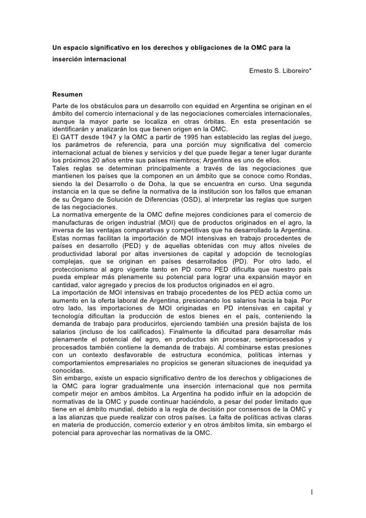 Un espacio significativo en los derechos y obligaciones de la OMC para la inserción internacional                         ...