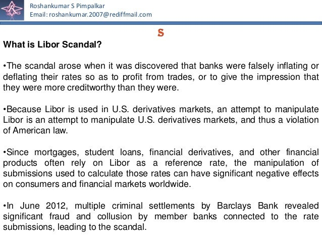 libor rate scandal The city regulator has ordered its biggest ever fine - a £290million penalty for  barclays - for manipulating the key lending rate of libor.