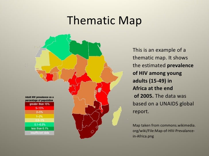 AIDSHIV Awareness Through Maps And Mashups - What do thematic maps show us