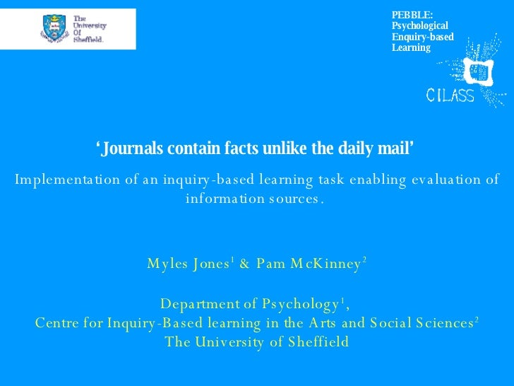 ' Journals contain facts unlike the daily mail'  Implementation of an inquiry-based learning task enabling evaluation of i...