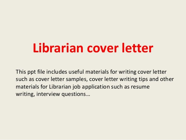 Librarian Cover Letter This Ppt File Includes Useful Materials For Writing Cover  Letter Such As Cover ...  Librarian Cover Letter